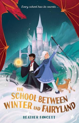 The School Between Winter and Fairyland book cover